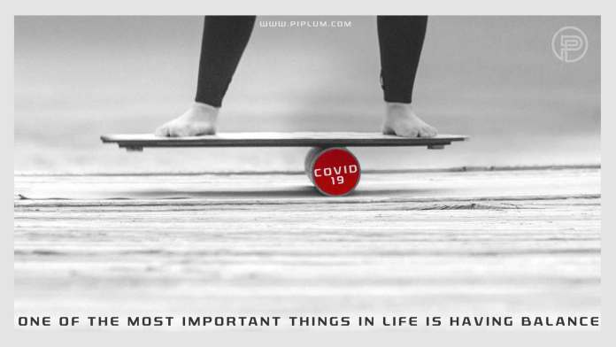 One-of-the-most-important-things-in-life-is-having-balance-COVID-19-Motivational-quote