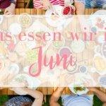 Ein kostenloser Speiseplan für den ganzen Monat Juni zum Ausdrucken! Familien Essen, das lecker ist und schnell geht, Gerichte, die man vorkochen und einfrieren kann, die gesamte Essensplanung für den Monat Juni.
