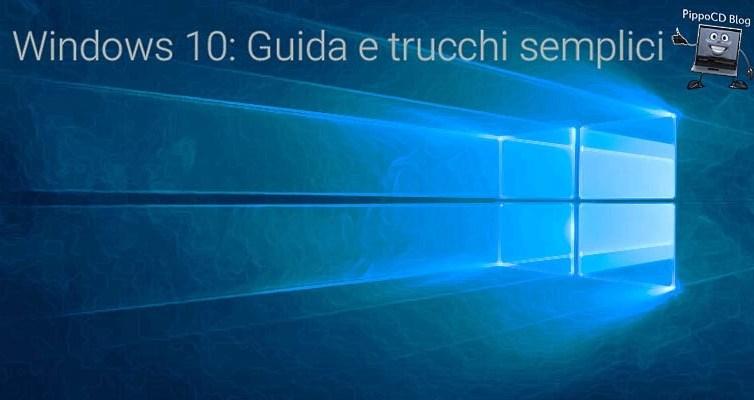 Windows 10 guida trucchi