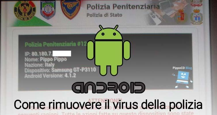 Android Rimuovere Virus Polizia Stato
