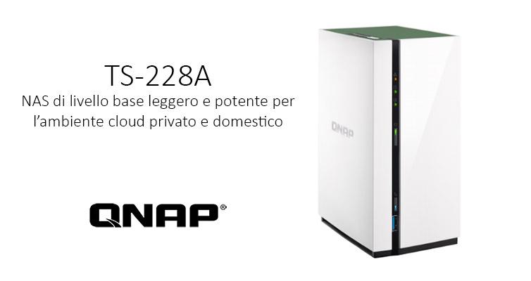 QNAP TS-228A: NAS entry level per casa | Recensione