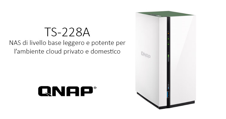 QNAP TS-228A: NAS entry level per casa | Recensione