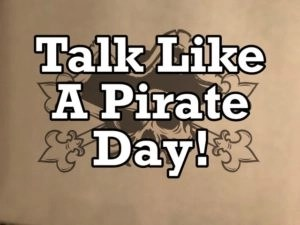 Pirates of the Quarter, Talk like a pirate day