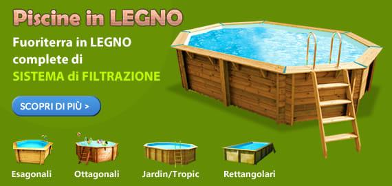 Vendita piscine fuori terra e interrate piscine in legno e accessori per piscina  Piscine italia