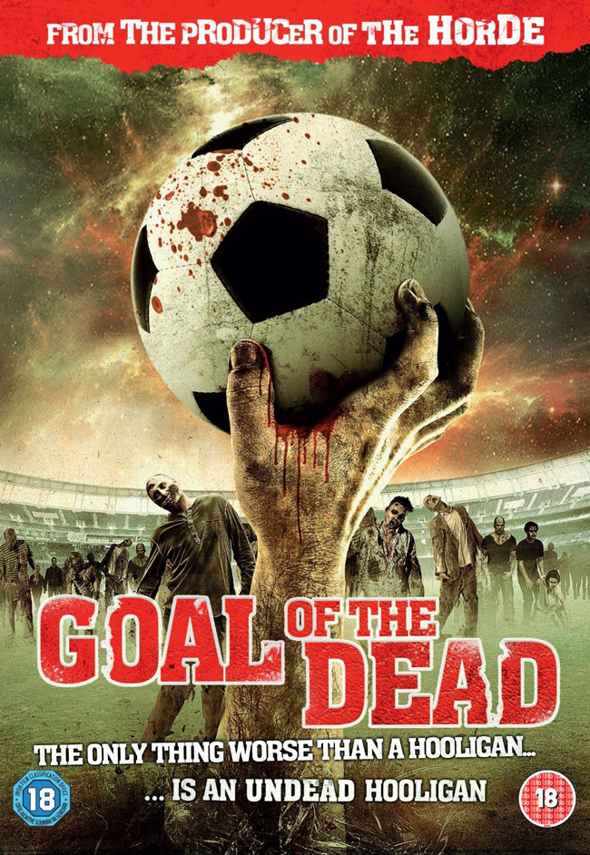 Goal of the Dead' Review - Pissed Off Geek