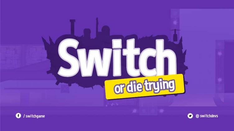 Switch or Die Trying