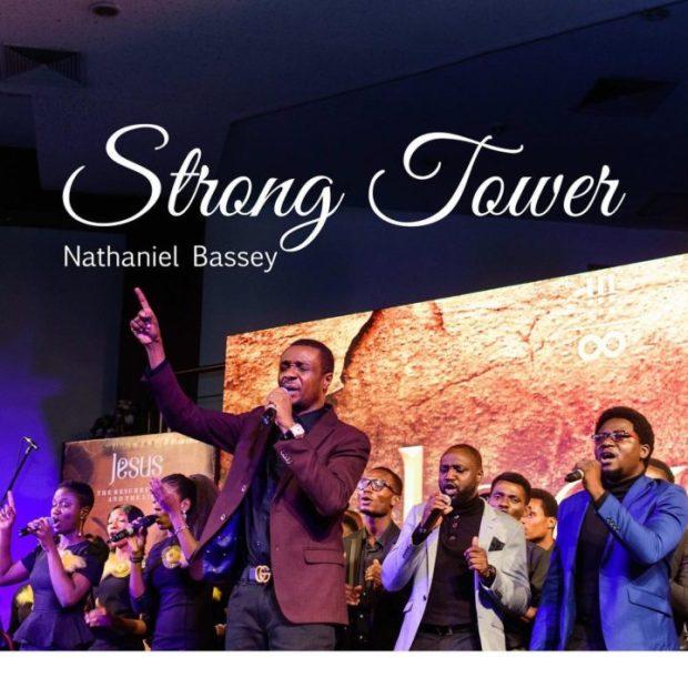 Nathaniel Bassey - Strong Tower ft. Glenn Gwazai