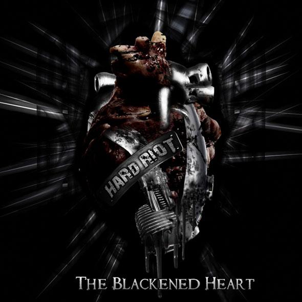 Hard Riot - The Blackened Heart