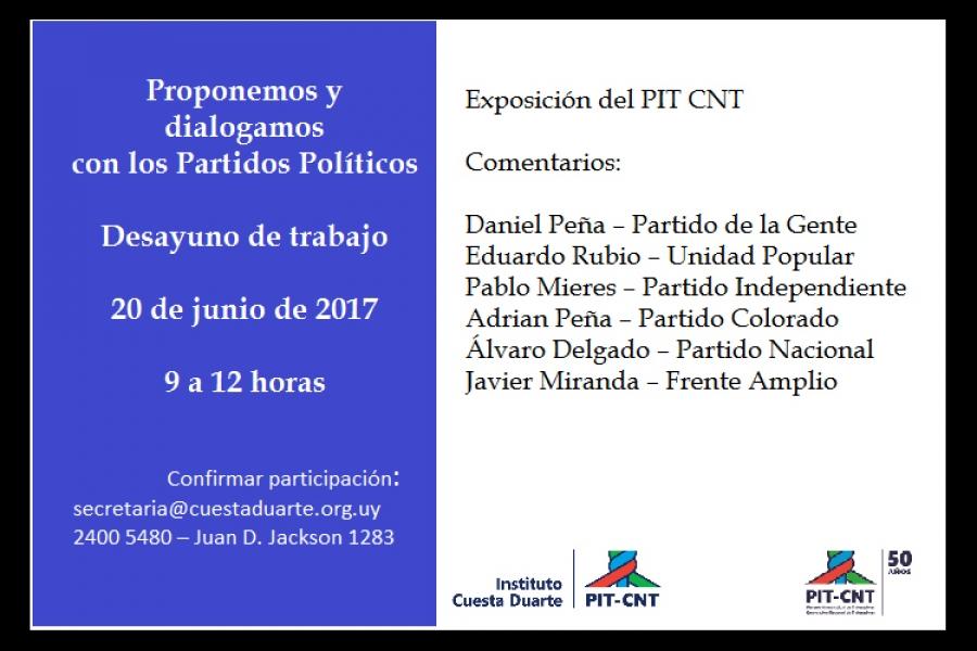 """PIT-CNT: """"Proponemos y dialogamos con los partidos políticos"""""""