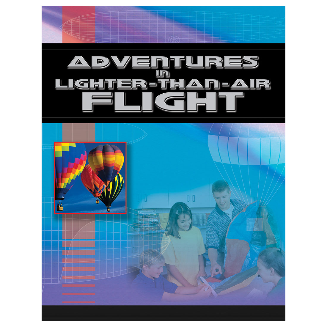 Adventures In Lighter Than Air Flight W