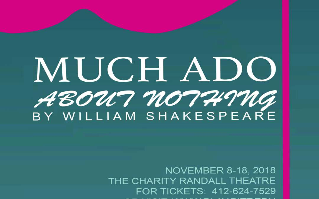 "UP Stages Presents ""Much Ado About Nothing"""
