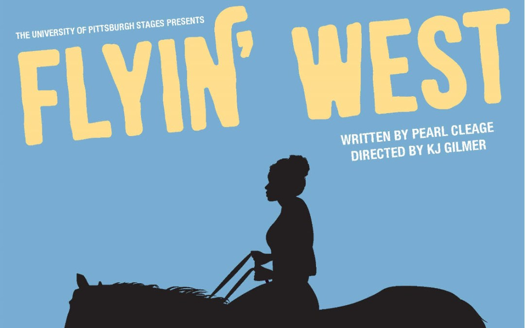 "UP Stages Presents ""Flyin' West"""