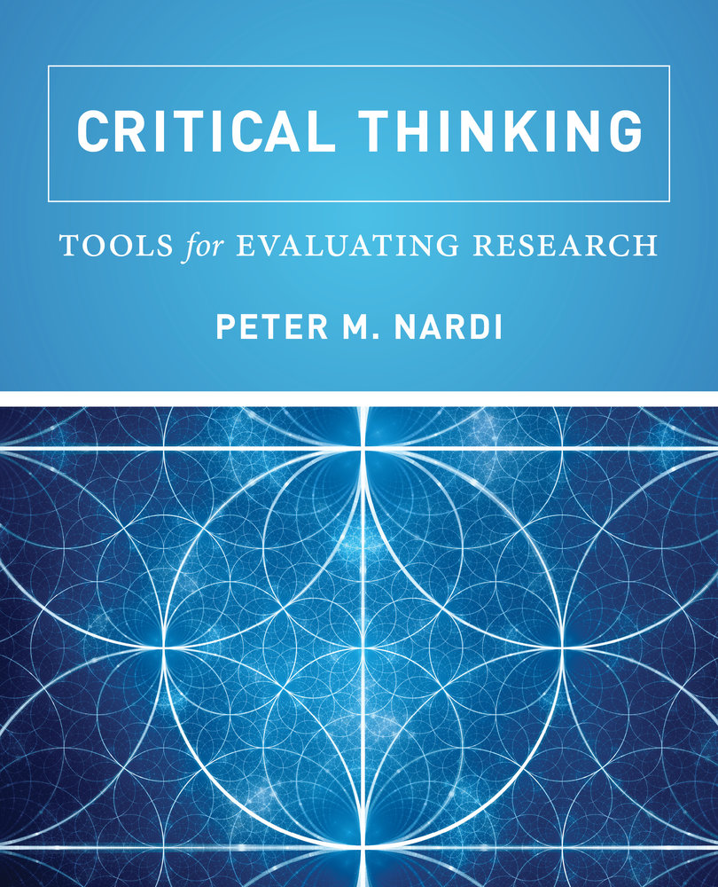 Professor Peter Nardis New Book Fosters Critical Thinking Skills in an Era of Questionable Claims