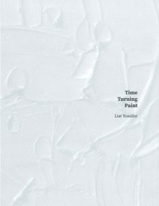 Catalogue cover - Time Turning Paint: Liat Yossifor