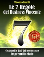 Le 7 Regole del Business Vincente