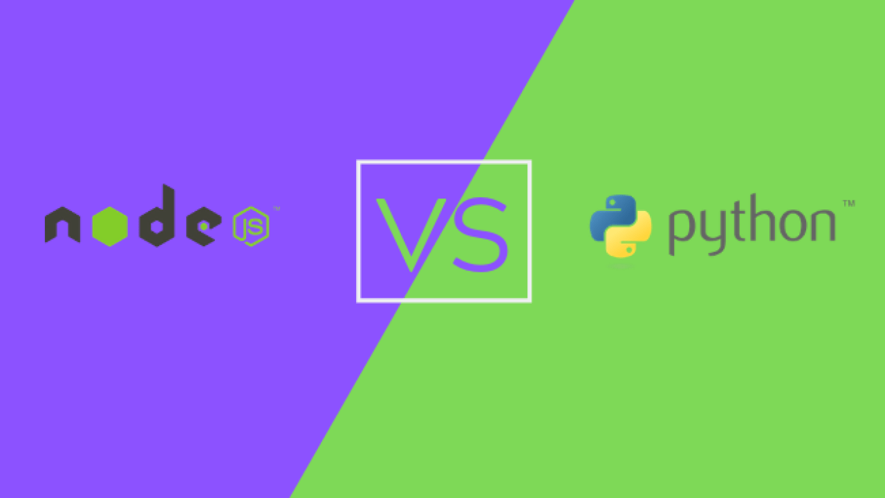 Node js VS Python: Which is Better?