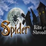 Spider: Rite Of The Shrouded Moon – i ragni sbagliati?