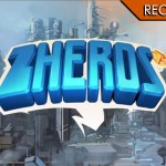 ZHEROS – Zero divertimento?