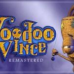 Voodoo Vince: Remastered – La magia voodoo che resuscita i platform 3D