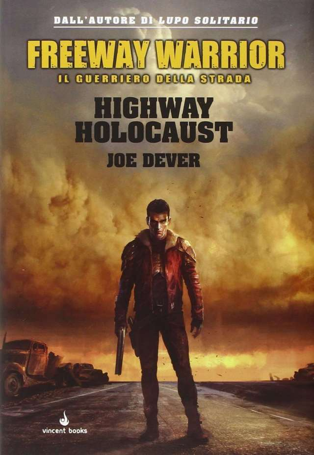 Joe Dever - Freeway Warrior - Highway Holocaust