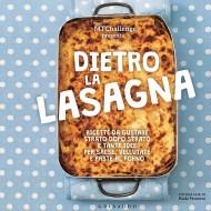 Vade DIETRO… La Lasagna! Il nuovo libro dell'MTChallenge!