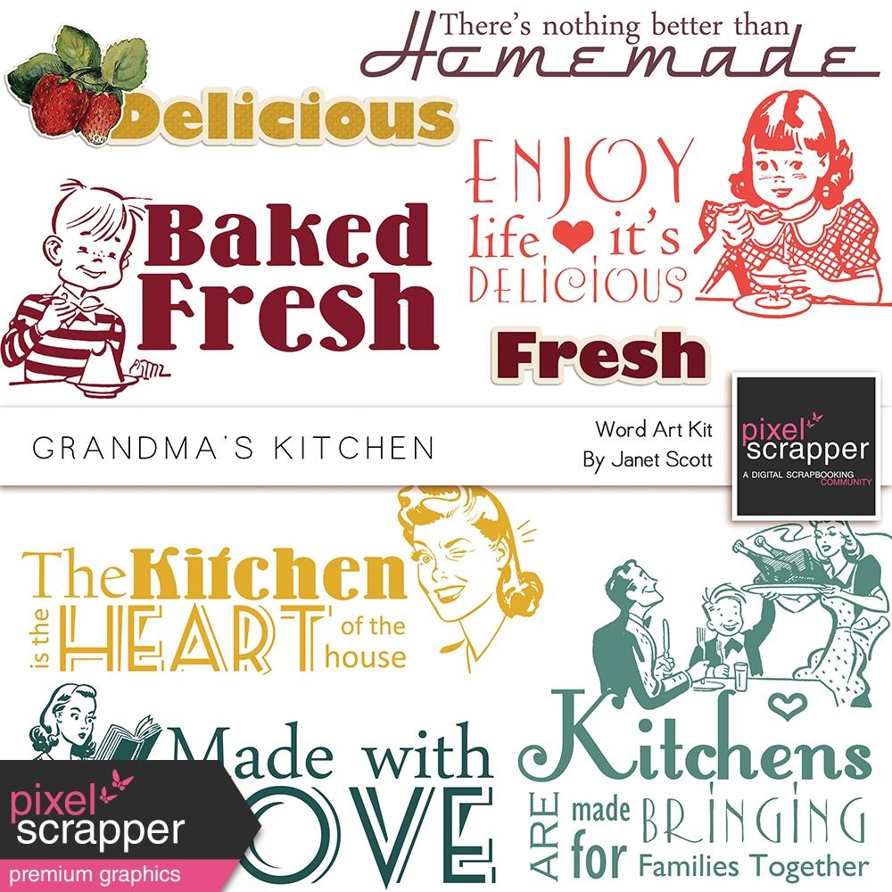 Grandmas Kitchen  Word Art Kit by Janet Scott graphics