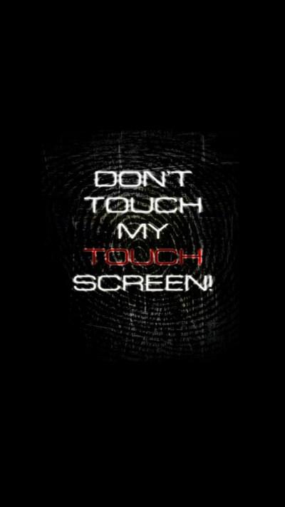 Don T Touch My Phone Wallpapers | PixelsTalk.Net