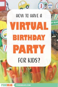 How to have a virtual kids birthday party