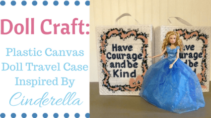 Doll Craft: Plastic Canvas Case Designed For Cinderella