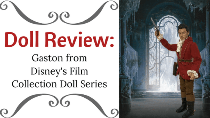 Doll Review: Gaston From Disney's Film Collection Doll Series