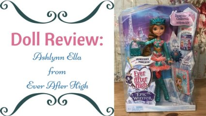 Doll Review: Ashlynn Ella from Ever After High