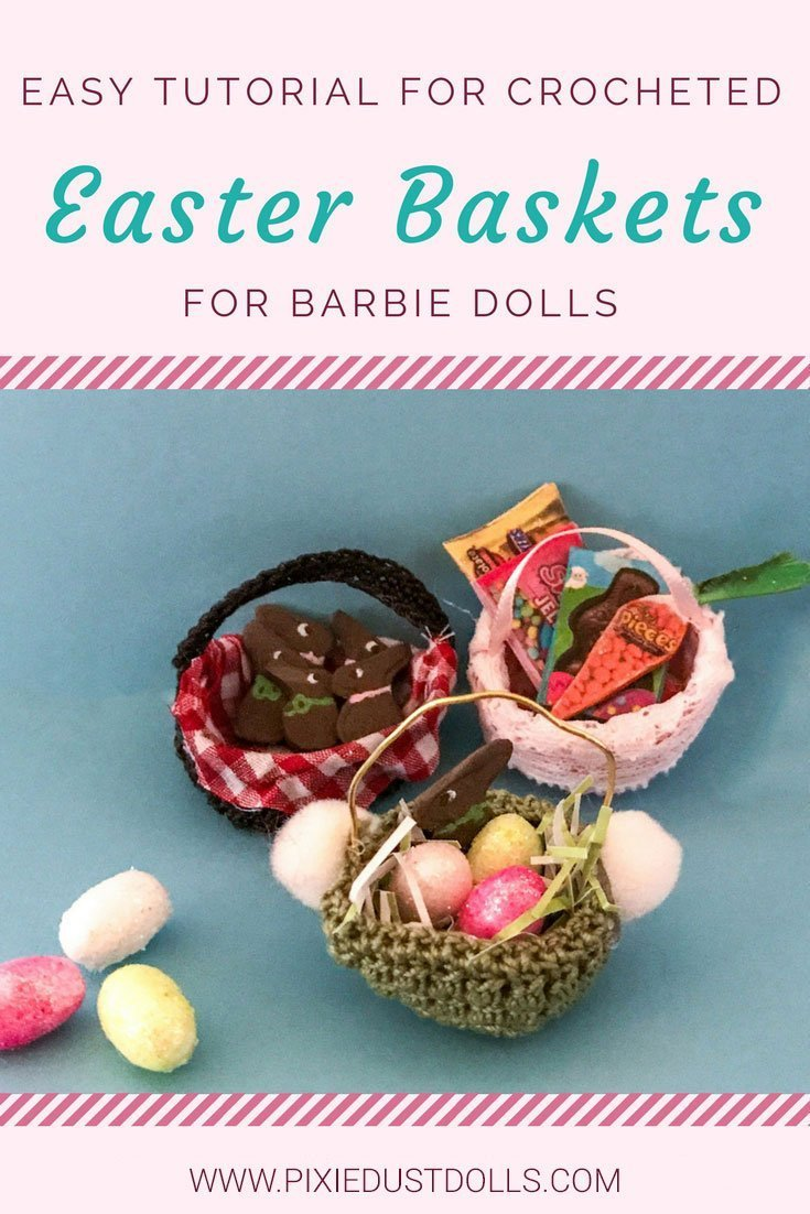 Easy tutorial for making some super sweet, crocheted Easter baskets for Barbie dolls!