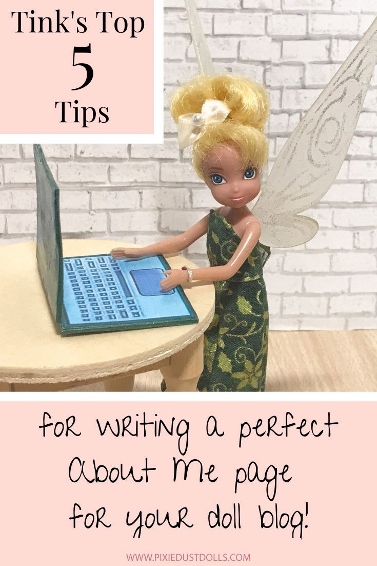Tink's Top Five Tips For Writing An About Page For Your Doll Blog.