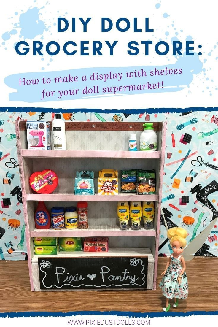 DIY Doll Grocery Store: How to make a display with shelves for your doll supermarket!