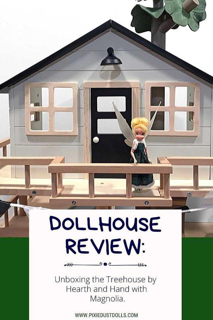 Dollhouse Review: Unboxing the Treehouse by Hearth and Hand with Magnolia.
