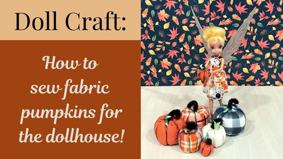 DIY Fabric Pumpkins For The Dollhouse