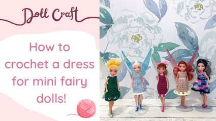 Doll Craft: How to crochet a dress for mini dolls.