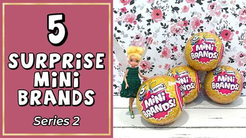 Blind Box Friday: 5 Surprise Mini Brands Series 2!