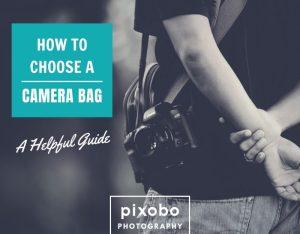 How to Choose a Camera Bag