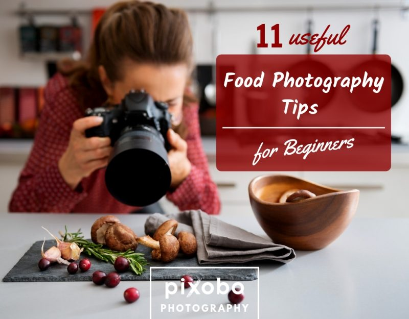 Useful Food Photography Tips For Beginners