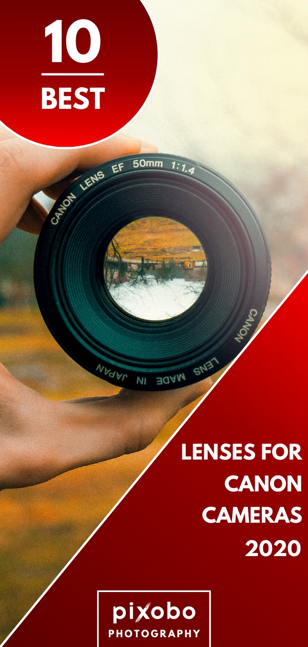 Do you want to know more about Canon cameras lenses? Can you use any Canon lens on any Canon Camera? In this blog post, you can find out the top 10 best lenses for Canon cameras in 2020. Find out which Canon lenses you should consider buying and much more information related to Canon camera lenses. #cameralenses #canonlens #lensesforcanon #canonlenses