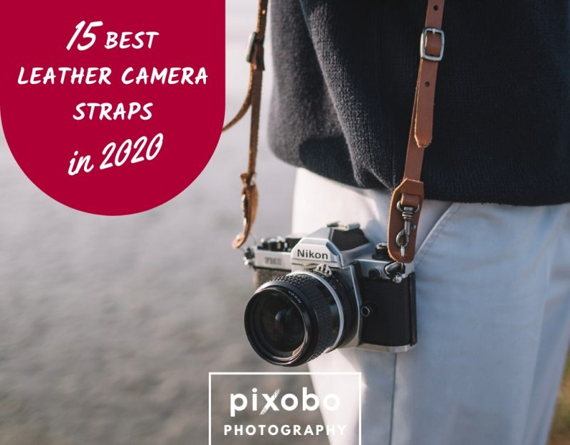 Top 15 Best Leather Camera Straps.