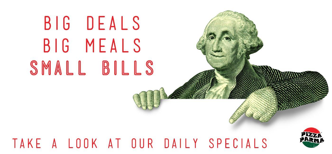 Pizza Parma Daily Specials Big Deals, Big Meals, Small Bills