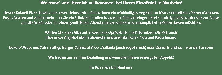 Pizza point Nauheim Dein PizzaLieferservice