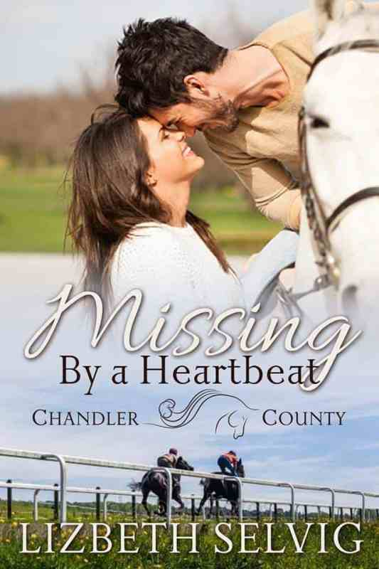 Missing by a Heartbeat (A Chandler County Novel)