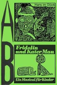 Hans im Glück / Fridolin und Kater Mau (MC)