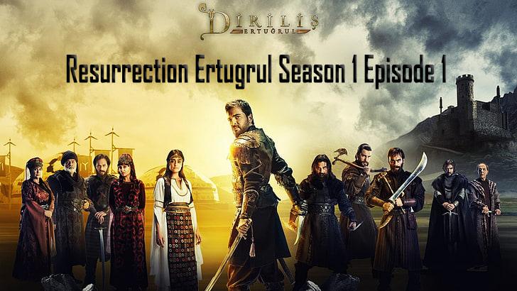 Dirilis: Ertugrul Season 1 Episode 1 in Urdu/Hindi