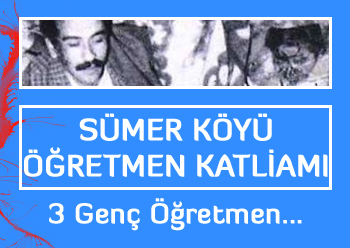 Sümer Köyü Öğretmen Katliamı