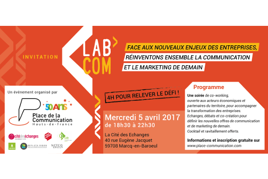 5 avril – Soirée de co-working : Lab'Com, réinventons ensemble la communication et le marketing de demain !