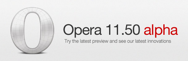 Opera Software lance Opera Next et propose Opera 11.50 en version alpha
